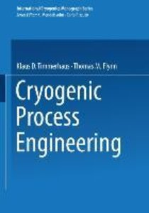 Cryogenic Process Engineering