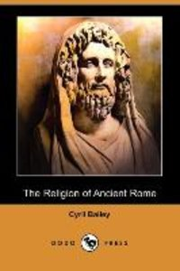 The Religion of Ancient Rome (Dodo Press)