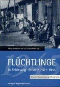 Flüchtlinge in Schleswig-Holstein nach 1945