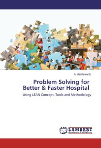 Problem Solving for Better & Faster Hospital