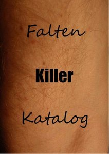 Falten-Killer-Katalog