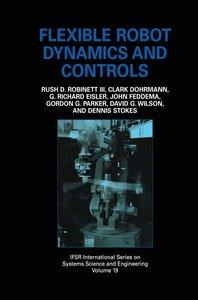 Flexible Robot Dynamics and Controls