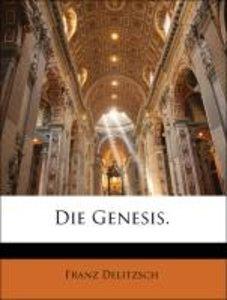 Die Genesis.