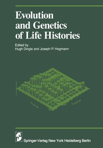 Evolution and Genetics in Life Histories