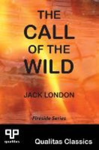 The Call of the Wild (Qualitas Classics)