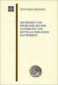 Methoden und Probleme bei der Datierung von mittelalterlichen Ba