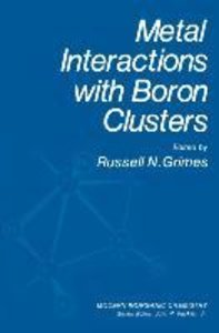 Metal Interactions with Boron Clusters