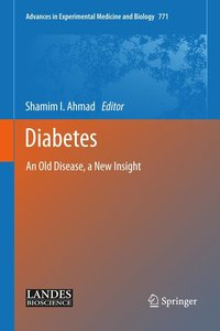 Diabetes: An Old Disease, a New Insight