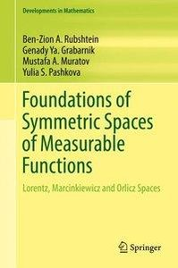 Foundations of Symmetric Spaces of Measure Functions