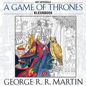 Het officiële a Game of Thrones-kleurboek / druk 1