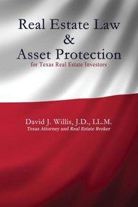 Real Estate Law & Asset Protection for Texas Real Estate Investo