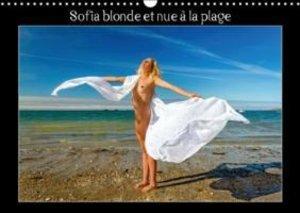 Sofia blonde et nue à la plage (Calendrier mural 2015 DIN A3 hor
