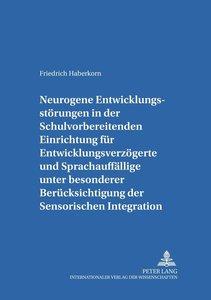 Neurogene Entwicklungsstörungen in der Schulvorbereitenden Einri