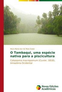 O Tambaqui, uma espécie nativa para a piscicultura
