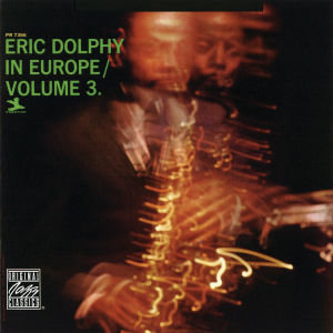 Eric Dolphy In Europe Vol.3