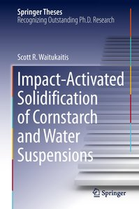 Impact-Activated Solidification of Cornstarch and Water Suspensi
