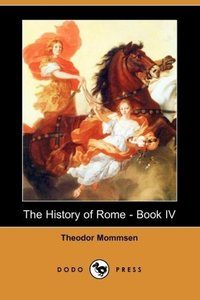 The History of Rome - Book IV (Dodo Press)