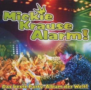 Krause Alarm/Das Beste Party-Album der Welt!