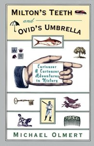 Milton's Teeth & Ovid's Umbrella