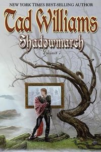 Shadowmarch: Shadowmarch: Volume I