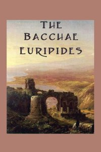 The Bacchae