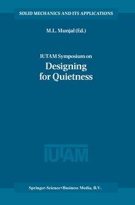 IUTAM Symposium on Designing for Quietness