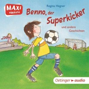 Benno, der Superkicker und andere Geschichten (CD)