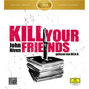 John Niven: Kill Your Friends (MP3)