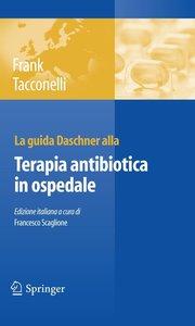 La guida Daschner alla terapia antibiotica in ospedale