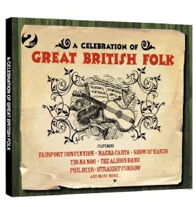 Various: Celebration Of Great British Folk
