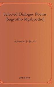 Selected Dialogue Poems [Sugyotho Mgabyotho]