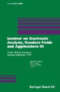 Seminar on Stochastic Analysis, Random Fields and Applications I