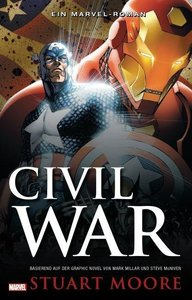 Civil War 01 - Ein Marvel-Roman