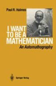 I Want to be a Mathematician