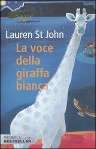 La voce della giraffa bianca