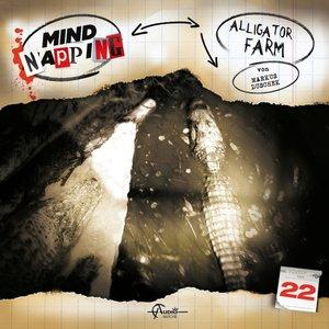 MindNapping 22: Alligator Farm