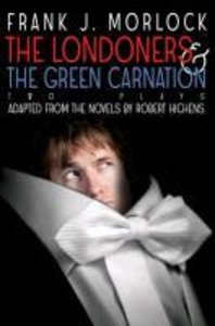 The Londoners & The Green Carnation