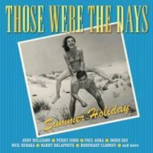 Those Were the Days: Summer Holiday