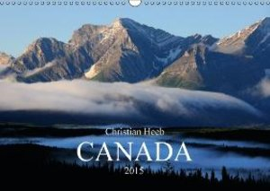 Canada Christian Heeb / UK Version (Wall Calendar 2015 DIN A3 La