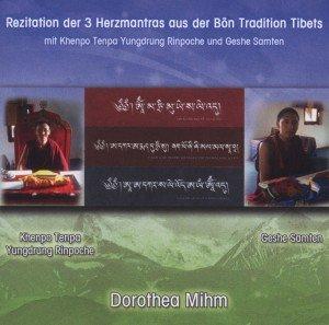 Rezitation der 3 Herzmantras aus der Bön Tradition