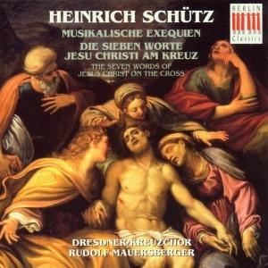 Musikalische Exequien/Sieben Worte Jesu Am Kreuz