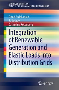 Integration of Renewable Generation and Elastic Loads into Distr