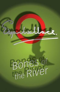 Bones Of The River