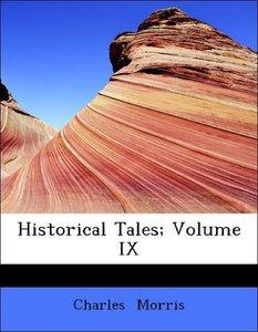 Historical Tales; Volume IX