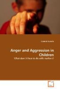 Anger and Aggression in Children