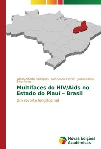 Multifaces do HIV/Aids no Estado do Piauí - Brasil