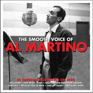 The Smooth Voice Of Al Martino