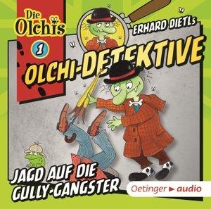 Olchi-Detektive 01. Jagd auf die Gully-Gangster (CD)