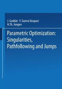 Parametric Optimization: Singularities, Pathfollowing and Jumps