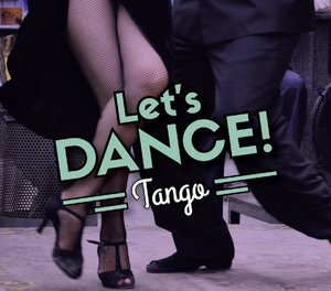 Let's Dance!/Tango